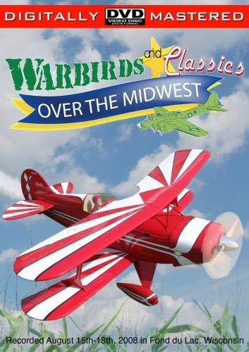 Warbirds and Classics Over the Midwest 2008