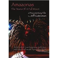 Amazonas; the Tears of a Full Moon