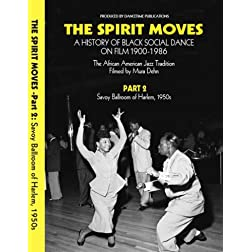 THE SPIRIT MOVES: A History of Black Social Dance on Film, 1900-1986. Part 2: Savoy Ballroom of Harlem, 1950s