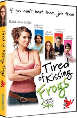 Canasada De Besat Sapos (Tired of Kissing Frogs)