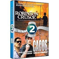Robinson Crusoe / Cacos de Peralvillo