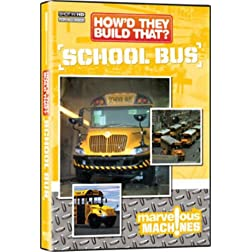 How'd They Build That? School Bus