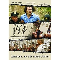 V.I.P.: Very Important Prisoner