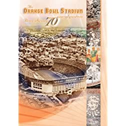 Orange Bowl-Remembering 70 Years of Greatness