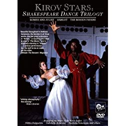 KIROV STARS: Shakespeare Dance Trilogy
