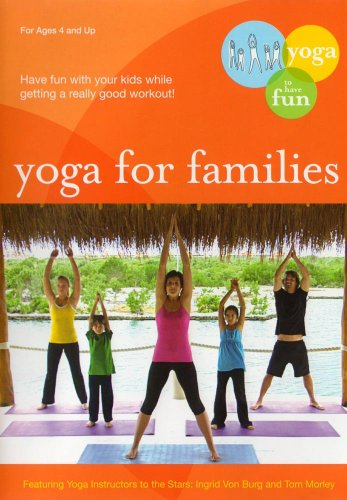 Yoga For Families: Connect With Your Kids
