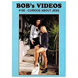 Bob's Videos #185 - Curious About Jess