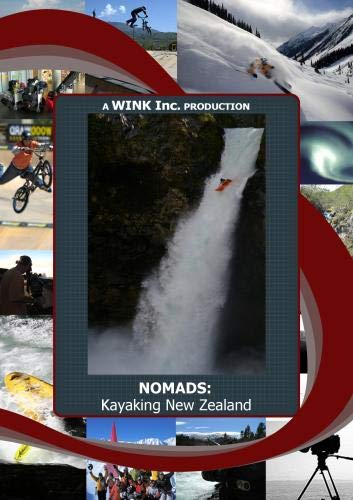 NOMADS: Kayaking New Zealand