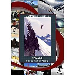 NOMADS: Heli-ski Haines, Alaska
