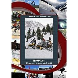 NOMADS:  Montana snowmobile/ski