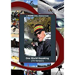 One World Kayaking (TV Version)