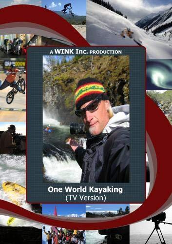 One World Kayaking (TV Version)