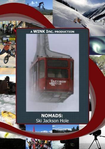 NOMADS: Ski Jackson Hole