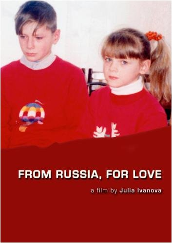 From Russia, For Love (College/Library Use/Public Performance Rights)