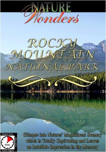 Nature Wonders ROCKY MOUNTAIN NATIONAL PARK