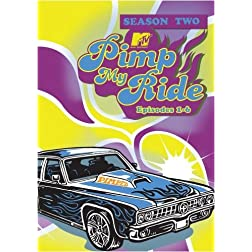 Pimp My Ride, Season 2 Episodes 1-6