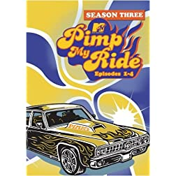 Pimp My Ride, Season 3 Episodes 1-4