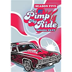 Pimp My Ride, Season 5 Episodes 13-17
