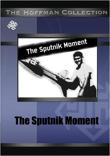 The Sputnik Moment