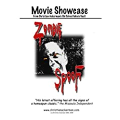 """""""Zombie SpooF"""" Movie Showcase from Christian Ackerman's Old School Movie Vault"""