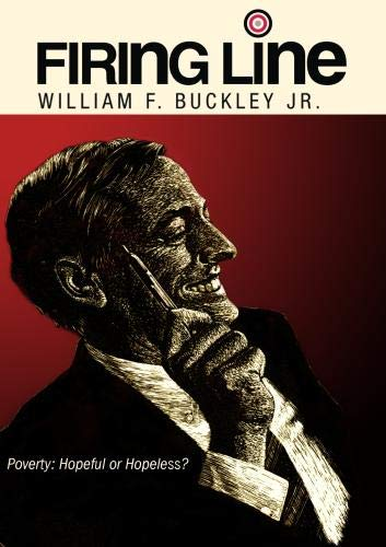 "Firing Line with William F. Buckley Jr. ""Poverty: Hopeful or Hopeless?"""