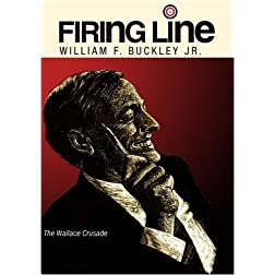Firing Line with William F. Buckley Jr. &quot;The Wallace Crusade&quot;