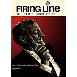 Firing Line with William F. Buckley Jr. &quot;Are Liberal Vulnerabilities Now Apparent?&quot;