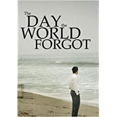 The Day the World Forgot