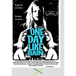 One Day Like Rain