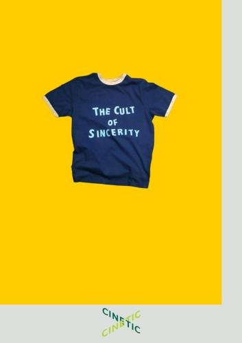 Cult Of Sincerity