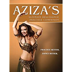 Aziza's Ultimate Bellydance Pratice Companion