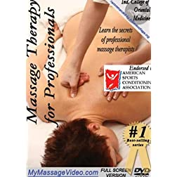 Massage Therapy for Prosessionals:  Secrets of professional massage therapists