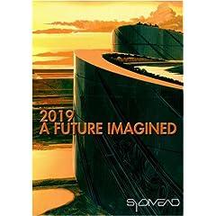 2019:  A Future Imagined