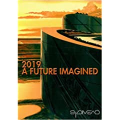 2019:  A Future Imagined (Institutional Use)
