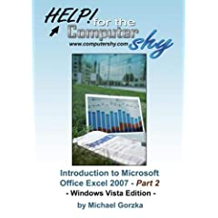 Introduction to Microsoft Office Excel 2007 - Part 2