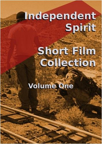 Independent Spirit - Short Film Collection Vol. One