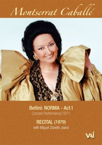 Montserrat Caballe: Norma, Act I