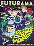 Get Futurama: Into the Wild Green Yonder On Video