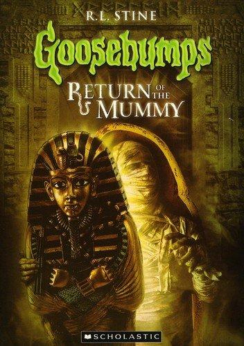 Goosebumps: Return of the Mummy