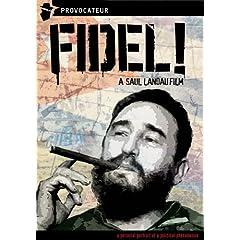 Fidel! A Film by Saul Landau