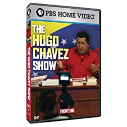 Frontline: The Hugo Chávez Show