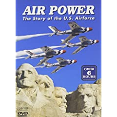 Air Power: The Story of the U.S. Air Force