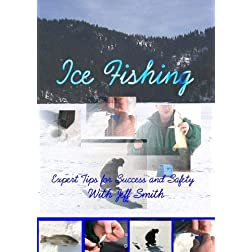 ICE FISHING-Expert Tips for Success and Safety