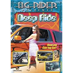O.G. Rider Deep Ride