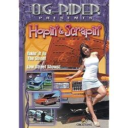 O.G. Rider Hopin' & Scrapin'