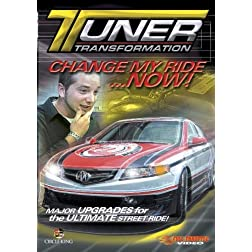 Tuner Transformation - Change My Ride Now