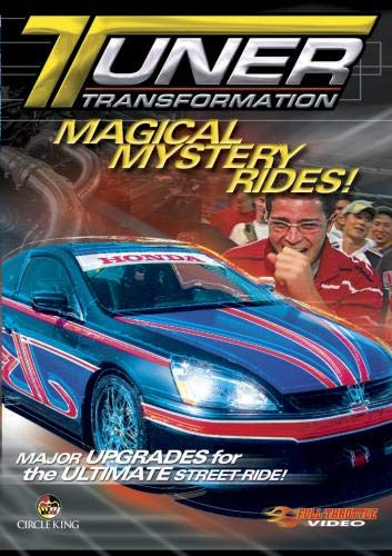 Tuner Transformation - Magical Mystery Rides