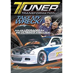 Tuner Transformation - Take My Wreck