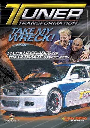 Tuner Transformation - Take My Wreck
