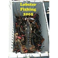 Lobster Fishing 2005